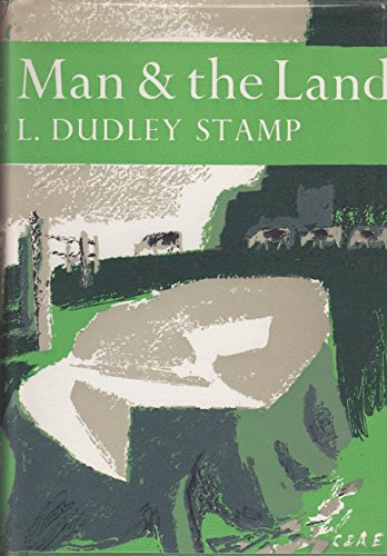 9780002131407: Man and the Land (Collins New Naturalist)