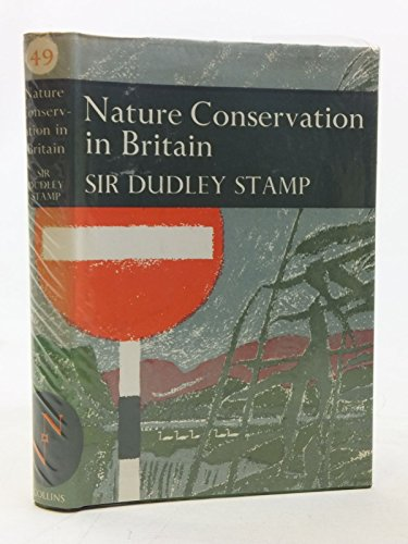 9780002131520: Nature Conservation in Britain (Collins New Naturalist Series)