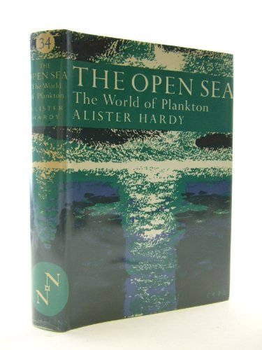 Open Sea: World of Plankton: Its Natural: Sir Alister Hardy