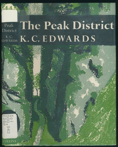 9780002131766: The Peak District (New Naturalist Series No. 44)