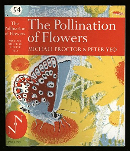 The Pollination of Flowers.: Proctor, Michael &