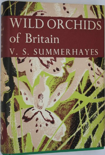 9780002132534: Wild Orchids of Britain, With a key to the Species (Collins New Naturalist Series)