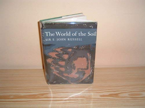 9780002132558: World of the Soil (Collins New Naturalist)
