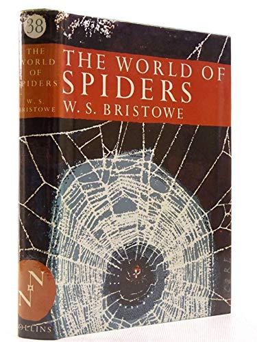 9780002132565: World of the Spiders (Collins New Naturalist)