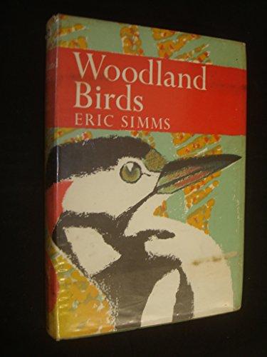 9780002132596: Woodland Birds (Collins New Naturalist)