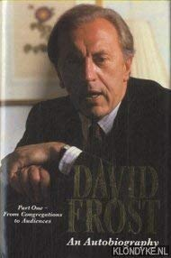 9780002150132: David Frost: An Autobiography: From Congregations to Audiences Pt. 1