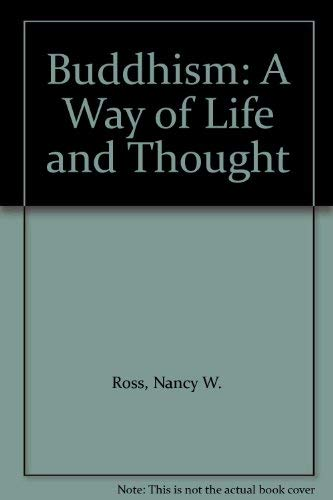 9780002150552: Buddhism: A Way of Life and Thought