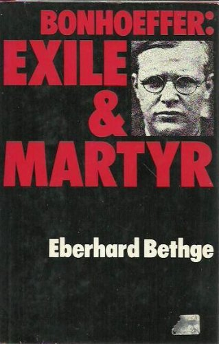 9780002150644: Bonhoeffer, exile and martyr