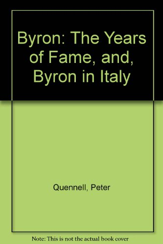 9780002150804: Byron: The Years of Fame, and, Byron in Italy