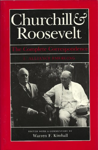 9780002150859: Churchill & Roosevelt: The Complete Correspondence (3 Volume Set)