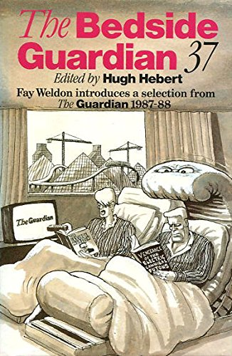 9780002150910: The Bedside Guardian 37: A selection from The Guardian 1987-88