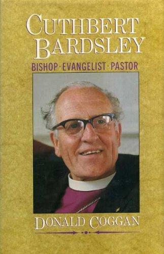 9780002150941: Cuthbert Bardsley: Bishop, Evangelist, Pastor