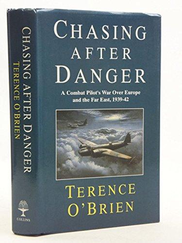 9780002150989: Chasing After Danger