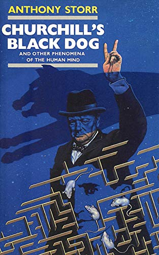 9780002151269: Churchill's Black Dog and Other Phenomena of the Human Mind