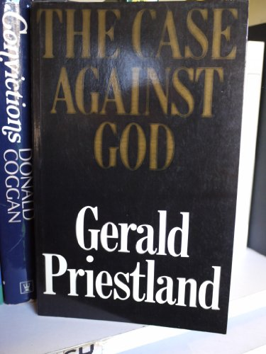 9780002151429: THE CASE AGAINST GOD
