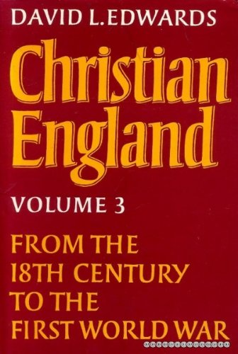 9780002151436: Christian England: From the 18th Century to the First World War v. 3