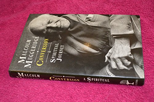 Conversion: A Spiritual Journey (0002151448) by Malcolm Muggeridge