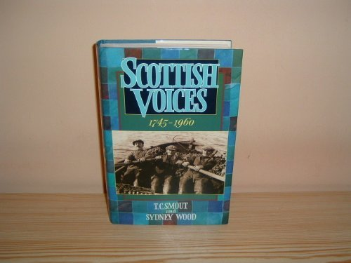 9780002151900: Scottish Voices, 1745-1960: An Anthology