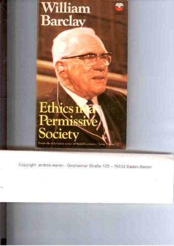 9780002152044: Ethics in a Permissive Society