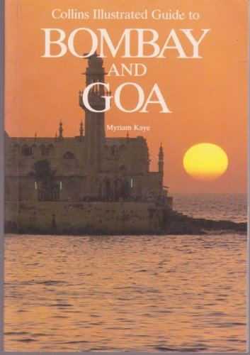 9780002152167: Collins Illustrated Guide to Bombay and Goa