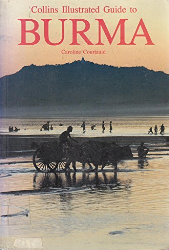9780002152624: Collins Illustrated Guide to Burma