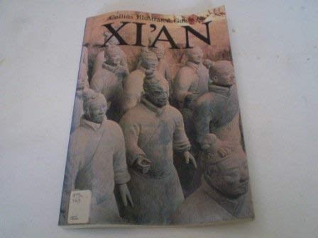9780002152631: Collins Illustrated Guide to Xi'an