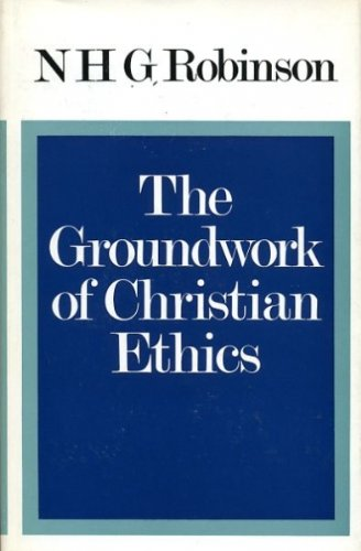 9780002152839: Groundwork of Christian Ethics