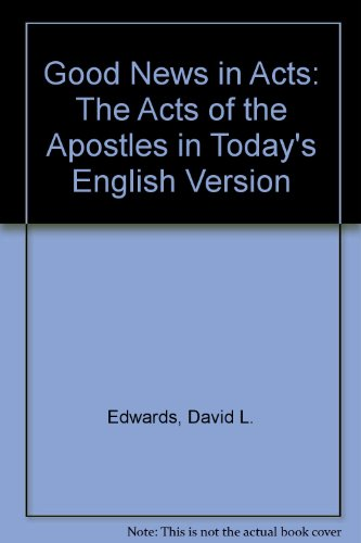 9780002152914: Good News in Acts: The Acts of the Apostles in Today's English Version