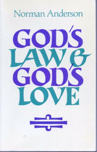 9780002152969: God's Law and God's Love
