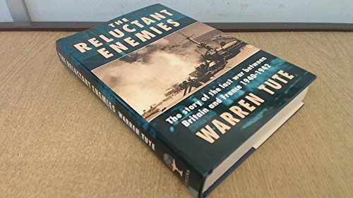 9780002153188: The Reluctant Enemies: The War Between Britain and France, 1940-42