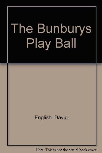 9780002153263: The Bunburys Play Ball