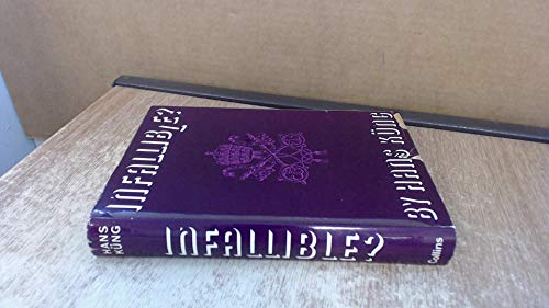 9780002153430: Infallible? An Inquiry