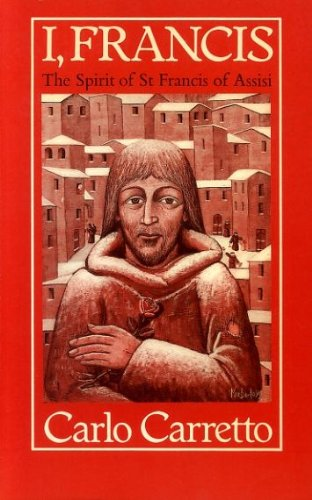 9780002153522: I, Francis: Spirit of St.Francis of Assisi