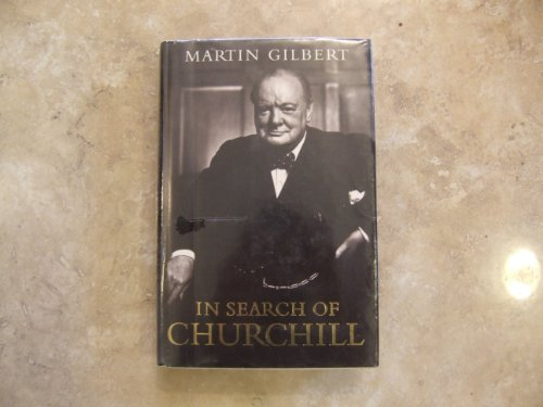 9780002153560: In Search of Churchill: A Historian's Journey