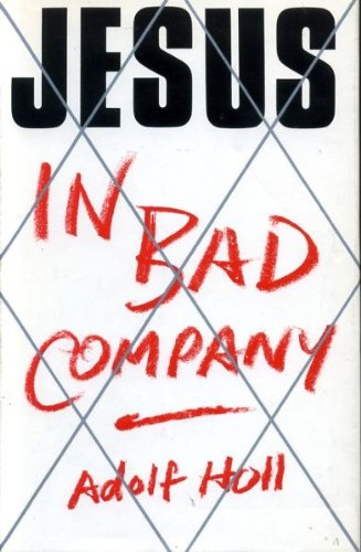 9780002153720: Jesus in Bad Company
