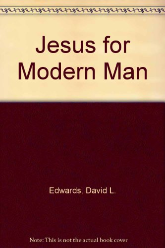 9780002153782: Jesus for the Modern Man