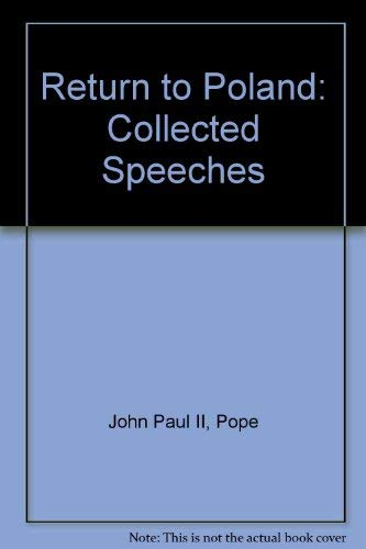 9780002153829: Return to Poland: Collected Speeches