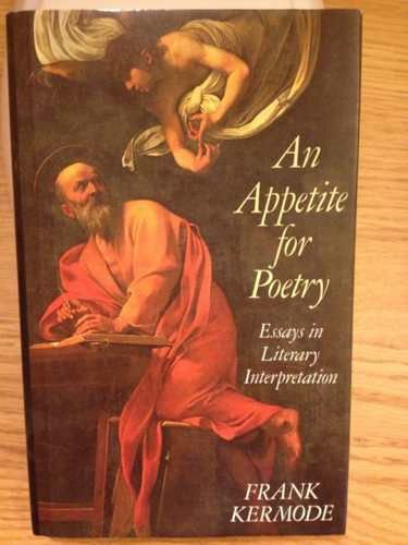 9780002153881: AN APPETITE FOR POETRY. Essays in Literary Interpretation.