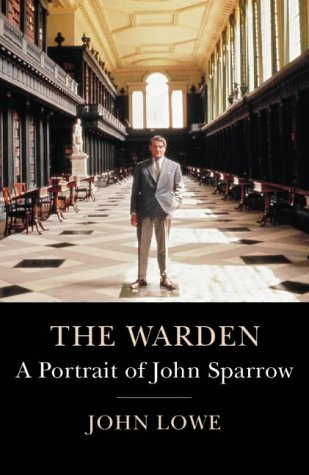 9780002153928: The Warden: A Portrait of John Sparrow