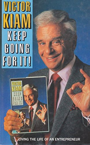9780002154031: Keep Going for it!: Living the Life of an Entrepreneur