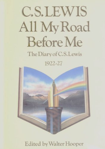 9780002154062: All My Road Before Me: The Diary of C.S.Lewis, 1922-27 (Fount)