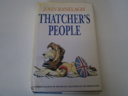 9780002154109: Thatcher's People
