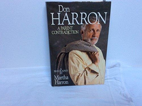 9780002154406: Don Harron a Parent Contradiction a Biography