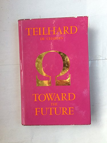 9780002154680: Toward the Future