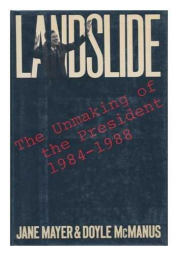 9780002154819: 'LANDSLIDE: UNMAKING OF THE PRESIDENT, 1984-88'