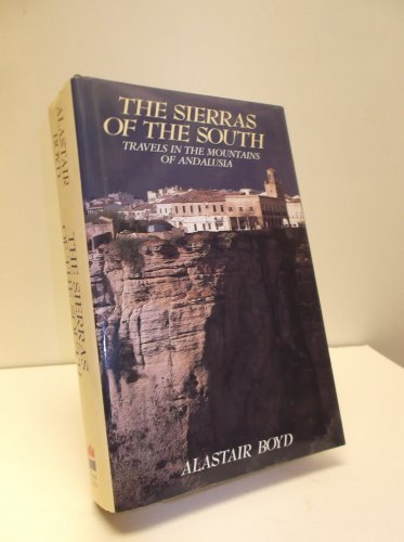 9780002154888: The Sierras of the South: Travels in the Mountains of Andalusia
