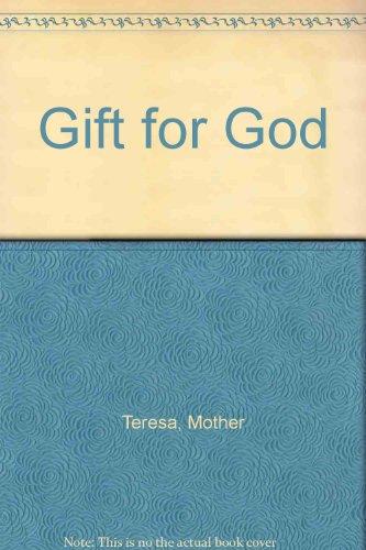 9780002155236: Gift for God