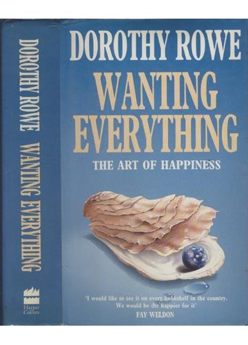 9780002155489: Wanting Everything: Art of Happiness
