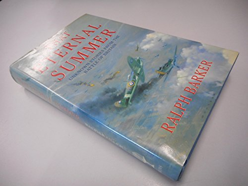 9780002155854: That Eternal Summer: Unknown Stories from the Battle of Britain