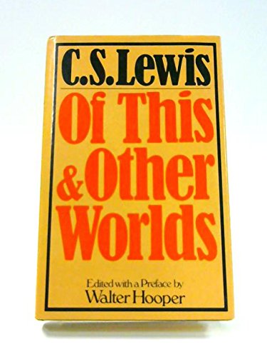 9780002156080: Of This and Other Worlds